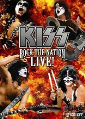 Kiss: Rock The Nation, Live!