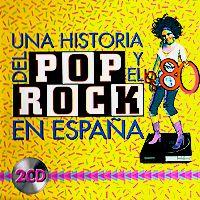 Varios: Los 80 – Una Historia del Rock y el Pop en España