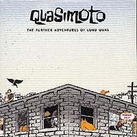 Quasimoto: The Further Adventures of Lord Quas