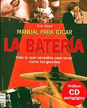 Eric Starr: Manual para tocar la batería