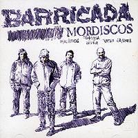 Barricada: Mordiscos