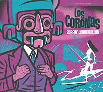 Los Coronas: Surfin Tenochtitlan