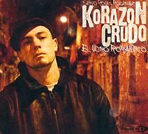 Korazón Crudo: El Último Romántico