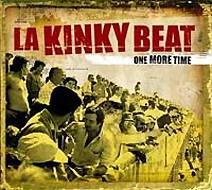 La Kinky Beat: One More Time