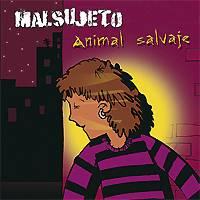 Malsujeto: Animal Salvaje