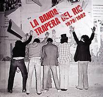 La Banda Trapera del Río: Grabaciones Completas – 1978/1982