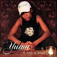 Yuma: La vida es tranki