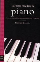Stewart Gordon: Técnicas Maestras de Piano
