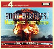 3000 Hombres!: Music Mass Construction – Live at Bogui Jazz