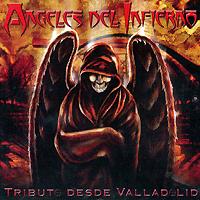Varios: Angeles del Infierno – Tributo desde Valladolid