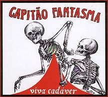 Capitâo Fantasma: Viva Cadáver