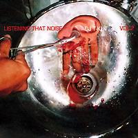 DJ T-Kut: Listening That Noise – Vol. 2