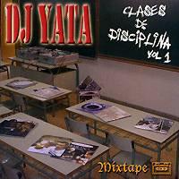 DJ Yata, Varios: Clases de Disciplina