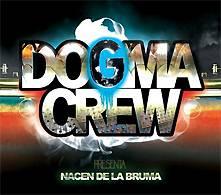 Dogma Crew: Nacen de la bruma