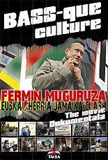 Fermin Muguruza: Bass-que Culture