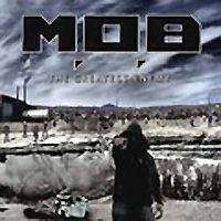 M.o.b.: The Greatest Enemy