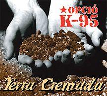 Opció K.-95: Terra Cremada