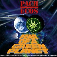 Pachecos: Fear of a Green Planet