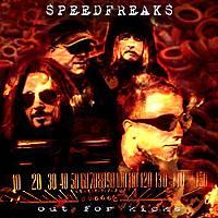 Speedfreaks: Out For Kicks