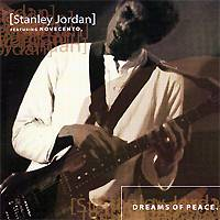 Stanley Jordan ( Novecento): Dreams of Peace