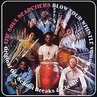 The Soul Searchers: Original Old School Beaks & Classic Funk Bombs