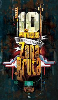 Zona Bruta: Un sello esencial de nuestro Hip Hop