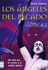 Los Ángeles del Pecado – Cultura Gótica 2