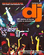 Frank Broughton y Bill Brewster: Historia del DJ (2) – Desde el House hasta la actu