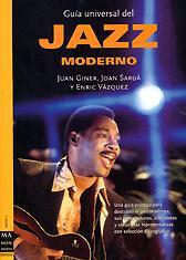 Joan Sardà y Enric Vázquez, Juan Giner: Guía Universal del Jazz Moderno