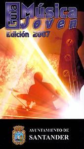 Varios / Ayuntamiento de Santander: Guía Música Joven. Edición 2007