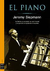 Jeremy Siepmann: El Piano