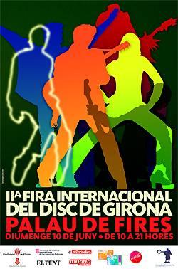 II Fira Internacional del Disc de Girona: 10 de Junio – Palau de Fires