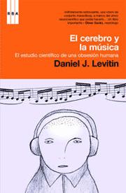 Daniel J. Levitin: Tu Cerebro y la Música