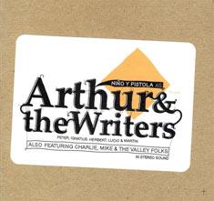 Arthur & The Writers: La reencarnación de Niño y Pistola