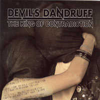 Devils's Dandruff: The King Of Contradiction