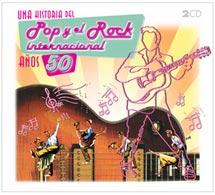 Varios: Una historia del pop y el rock internacional – Años 50