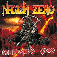 Nacion Zero: Sembrando Odio