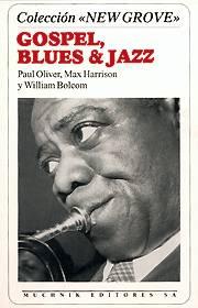 Max Harrison, Paul Oliver, William Bolcom: Gospel, Blues & Jazz