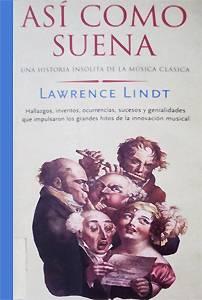 Lawrence Lindt: Así como suena