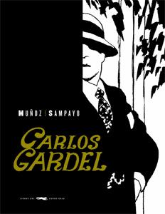 José Muñoz: Carlos Gardel, la voz del Río de la Plata