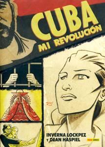 Iverna Lockpez: Cuba: mi revolución