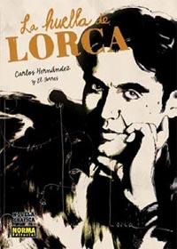 Carlos Hernández: La huella de Lorca