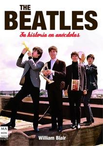 William Blair: The Beatles – Su historia en anécdotas