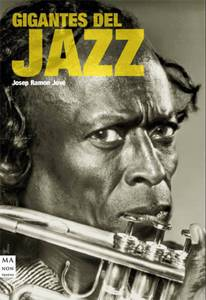 Josep Ramon Jové: Gigantes del Jazz