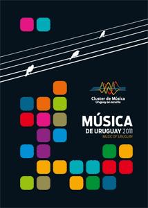 Cluster de Música: Música de Uruguay 2011