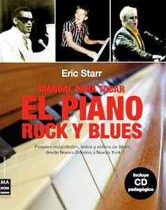 Eric Starr: Manual para tocar el piano rock y blues