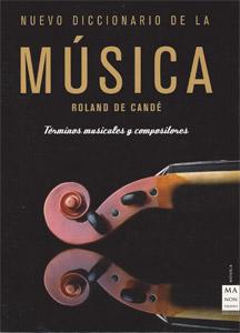 Roland De Candé: Nuevo diccionario de la música