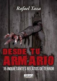 Rafael Taza: Desde tu armario