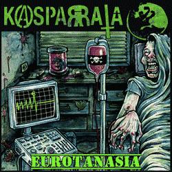 Kasparrata: Eurotanasia