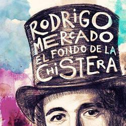 Rodrigo Mercado: El fondo de mi chistera